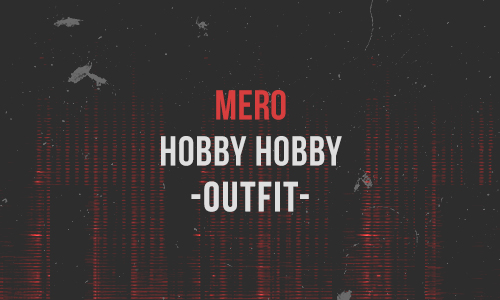 Mero – Hobby Hobby Outfit