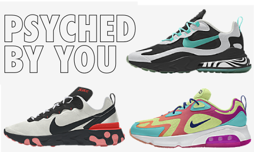 Nike Psyched by You – Gestaltet eure Sneaker selbst